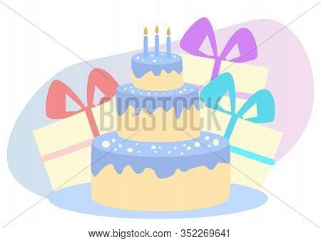 Cake With Candles And Color Gift Boxes On White Background. Birthday Party. Family Celebration. Vect