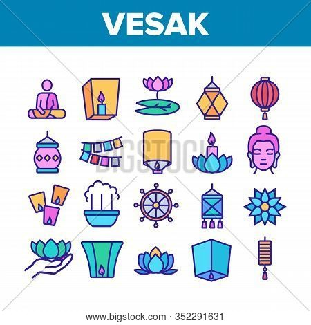 Vesak Day Buddhism Collection Icons Set Vector. Buddha Statue And Figure, Lotus Flower And Lantern,