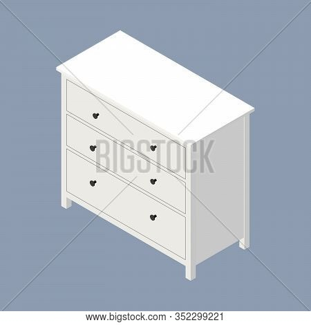 White Wooden Dresser With Black Knobs. Vector Isometric Illustration. 3d Flat Style Vector Illustrat