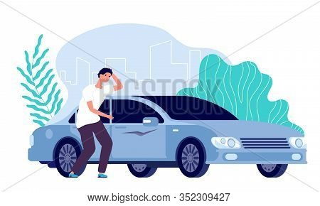Scratched Car. Man Worried, Auto Needs Repair. Disappointed Businessman And Vehicle, Cartoon Worry G