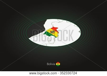 Bolivia Map In Dark Color, Oval Map With Neighboring Countries. Vector Map And Flag Of Bolivia