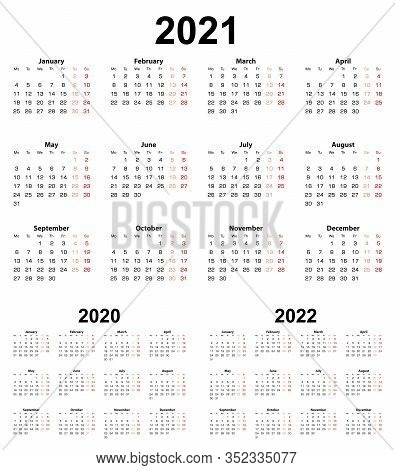 Basic Calendar For Year 2021 And 2020, 2022. Week Starts On Monday. Basic English Calendar.