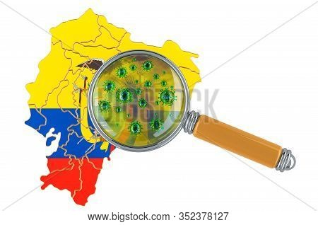 Ecuadorian Map With Coronavirus Under Magnifier, 3d Rendering Isolated On White Background