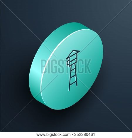 Isometric Line Watch Tower Icon Isolated On Black Background. Prison Tower, Checkpoint, Protection T