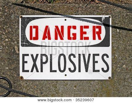 Danger Explosives, Warning Message On Signboard