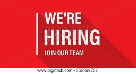 We're Hiring Red Vector Banner. Employee Vacancy Announcement. Illustration Isolated. Business Recru