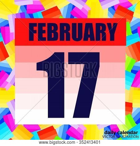 February 17 Icon. For Planning Important Day. Banner For Holidays And Special Days. Seventeenth Of F