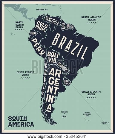 Map South America. Poster Map Of South America. Black And White Print Map Of South Latin America For