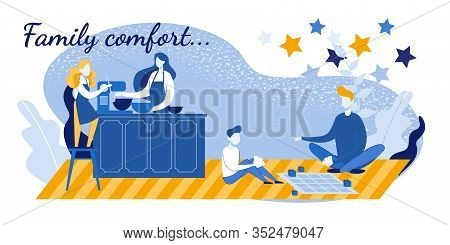 Family Comfort And Home Idyll Motivation Poster. Cozy Apartment Interior. Father Playing Game With S