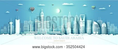 Travel To Saudi Arabia Landmark Of Asia With Architecture Cityscape Background.travelling Asian Land