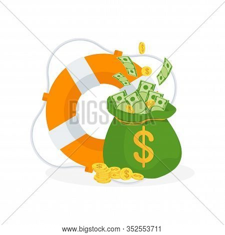 Money Bag In Lifebuoy. Dollars In Ring Buoy. Rescue Of Money. Insurance Policy. Contingency Budget.