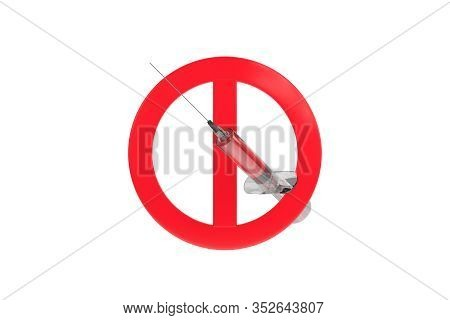 3D Rendering Of No Drugs Allowed Sytinge With Red Stop Warning Sign