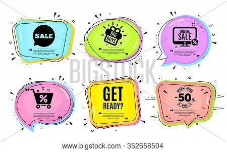 Get Ready. Big Buys, Online Shopping. Special Offer Sign. Advertising Discounts Symbol. Quotation Bu