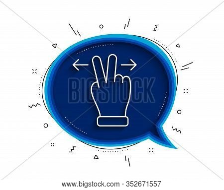 Touchscreen Gesture Line Icon. Chat Bubble With Shadow. Slide Arrow Sign. Swipe Action Symbol. Thin