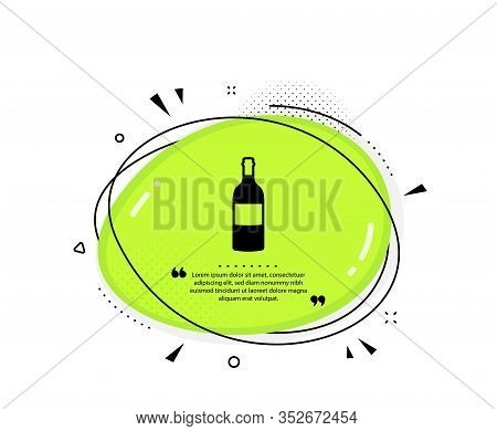 Wine Bottle Icon. Quote Speech Bubble. Merlot Or Cabernet Sauvignon Sign. Quotation Marks. Classic W