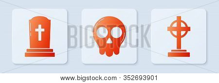 Set Skull , Tombstone With Cross And Tombstone With Cross . White Square Button. Vector