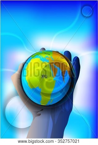 Magic Crystal Ball In Hand With Continents Of The Planet, Blue Light, Electric Discharges And Lightn