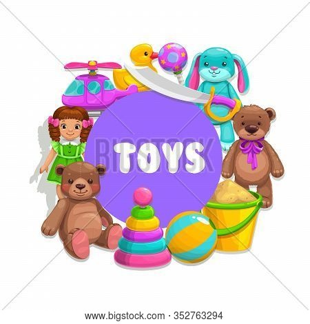 Boy And Girl Kids Toys, Vector Poster. Children Toys Plush Bear, Doll And Helicopter, Bath Duck, Bun