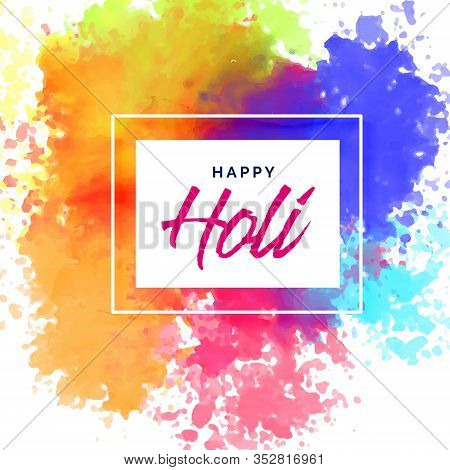 Happy Holi Poster Design With Colorful Stains Design Illustration