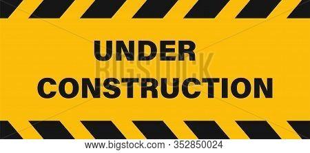 Under Construction Industrial Sign Or Banner. Seamless Vector Tape Illustration. Construction Backgr