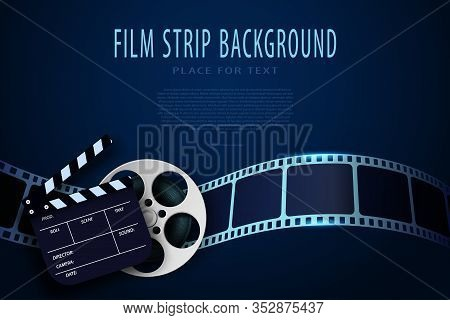 Film Reel, Clapper Board And Twisted Cinema Tape Isolated On Blue Background. Movie Poster Template