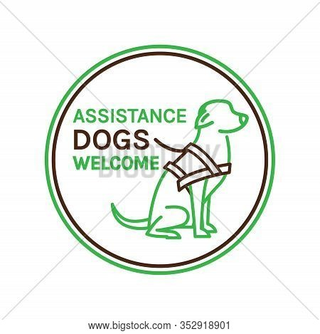 Guide Dogs Welcome Sign. Support, Assistance Animal. Physically Handicapped People. Simple Icon, Sym