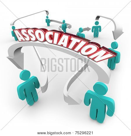 Association word on arrows connecting people in a group, organization, club, community, society, league, team or guild