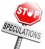 no speculations stop speculating making a gamble on the stock market speculative transaction is a financial risk poster
