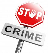 stop crime stopping criminals by neighborhood watch or police force fight criminal behavior stopping violence and arrest offenders or just by prevention poster