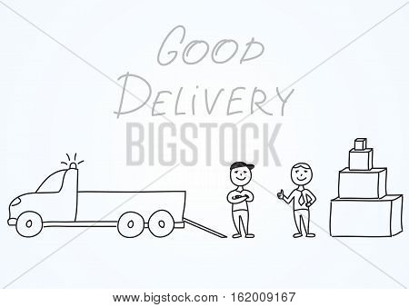 Hand drawn vector illustration, delivery men with truck and satisfied customer with boxes. Handwritten inscription