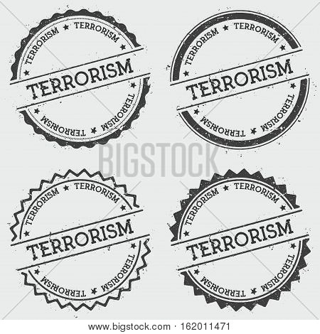 Terrorism Insignia Stamp Isolated On White Background. Grunge Round Hipster Seal With Text, Ink Text