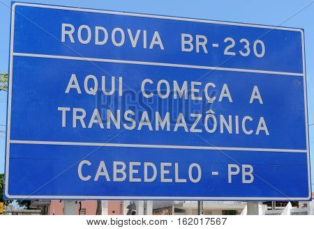 Joao Pessoa PB Brazil - December 8 2016: Plate signaling the beginning of Transamazonica one of the largest highways in Brazil. BR-230 highway in Cabedelo - PB.