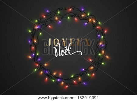 Merry Christmas. French inscription. Joyeux Noel. Christmas background black color with realistic garlands, Xmas Holiday and Happy New Year