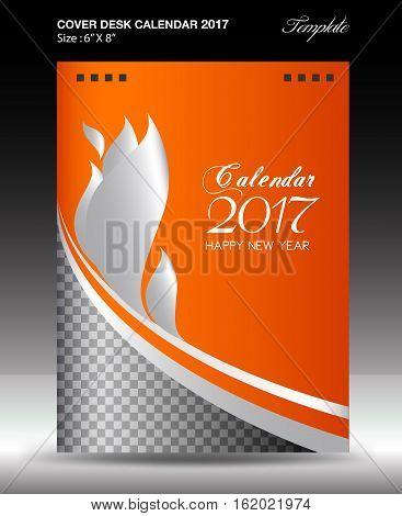 Desk calendar 2017 year Size 6x8 inch vertical, Orange Cover design, Business brochure flyer template, advertisement