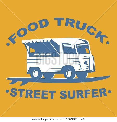 Food truck emblems and logo with surf board on yellow background. Street surfer food truck. Vector illustration