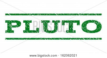 Pluto watermark stamp. Text tag between horizontal parallel lines with grunge design style. Rubber seal stamp with dirty texture. Vector green color ink imprint on a white background.