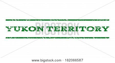 Yukon Territory watermark stamp. Text caption between horizontal parallel lines with grunge design style. Rubber seal stamp with dirty texture. Vector green color ink imprint on a white background.