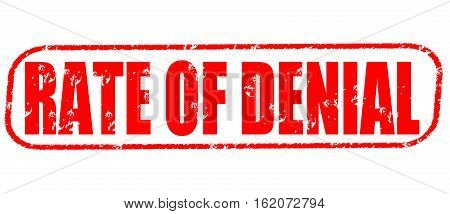 Rate of denial on the white background, red illustration