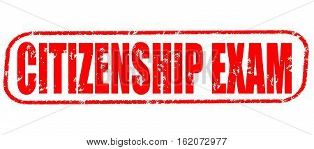 Citizenship exam on the white background, red illustration