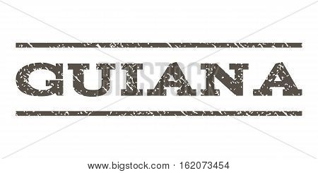 Guiana watermark stamp. Text tag between horizontal parallel lines with grunge design style. Rubber seal stamp with dirty texture. Vector grey color ink imprint on a white background.