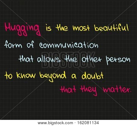 True words about happiness, love and hugs