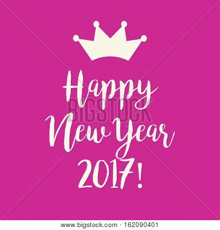 Pink Happy New Year 2017 Greeting Card With A Crown