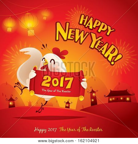 Happy New Year! The year of the rooster. Chinese New Year 2017.
