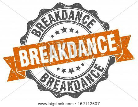 breakdance. stamp. sign. seal. round. retro. ribbon