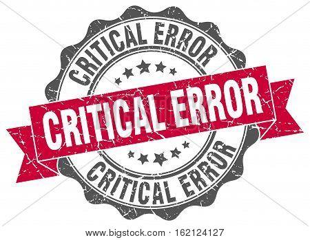 critical error. stamp. sign. seal. round. retro. ribbon