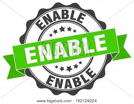 enable. stamp. sign. seal. round. retro. ribbon