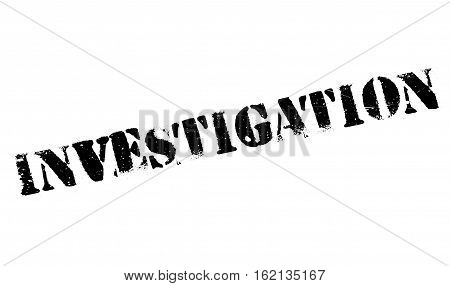 Investigation stamp. Grunge design with dust scratches. Effects can be easily removed for a clean, crisp look. Color is easily changed.