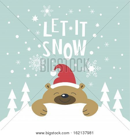 Christmas card. Brown smiling bear in Santa Claus hat is lying on a snowdrift. Christmas trees on the snowdrift . Snowflakes falling. The phrase let it snow.