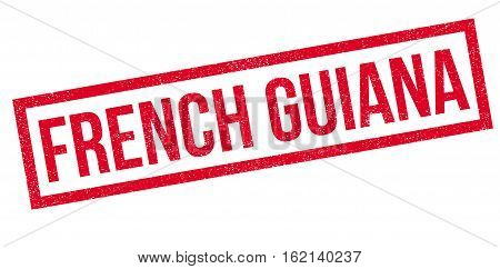 French Guiana rubber stamp. Grunge design with dust scratches. Effects can be easily removed for a clean, crisp look. Color is easily changed.