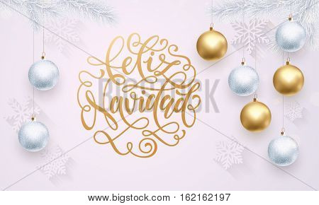 Spanish Merry Christmas Feliz Navidad golden decoration ornament with Christmas ball on vip white background with snowflake pattern. Premium luxury Christmas holiday greeting card. Gold calligraphy